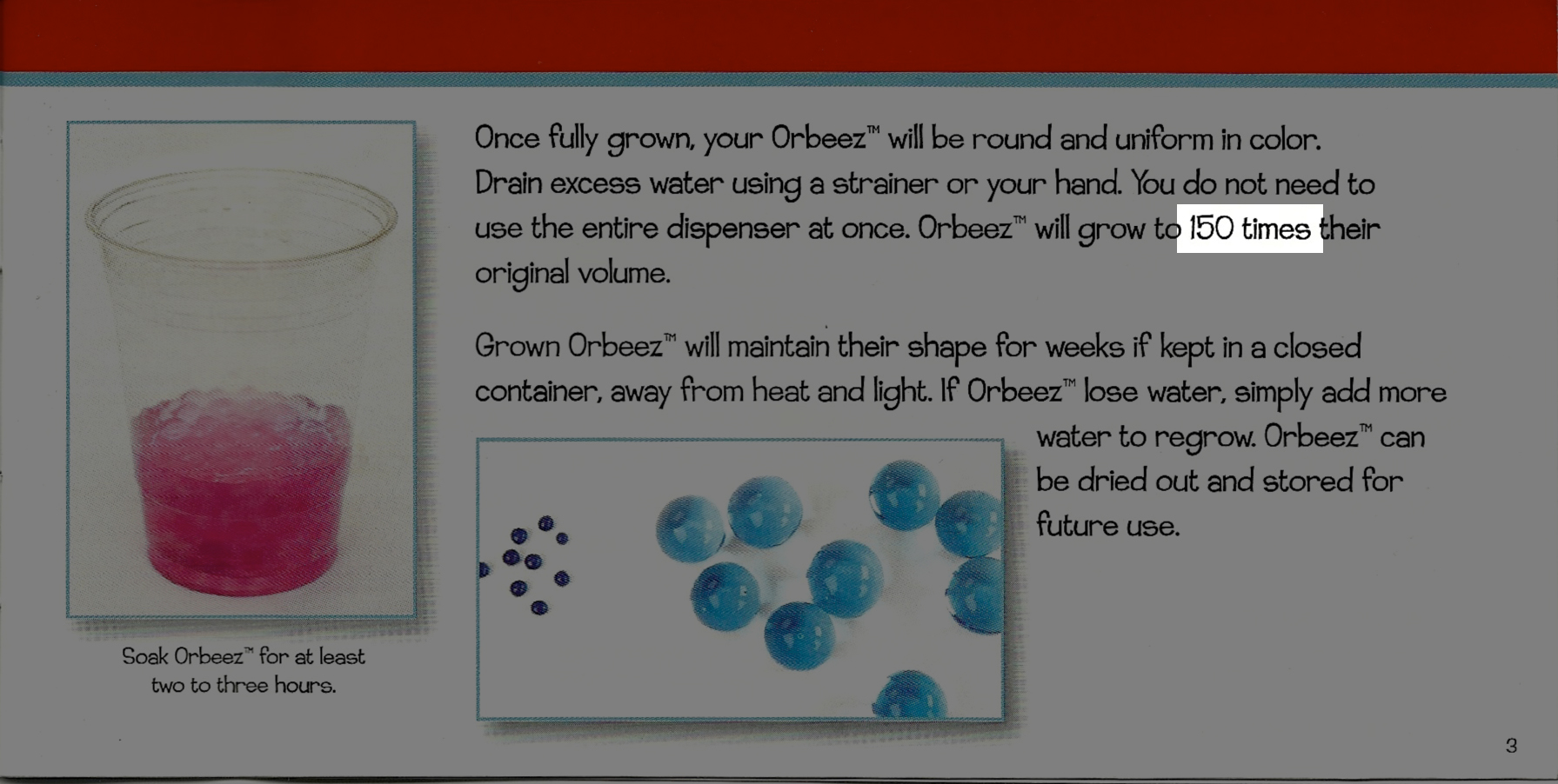 How to make orbeez grow really fast