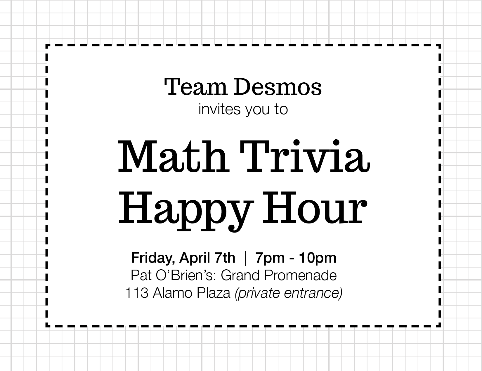 dy dan less helpful great energy great people from all across nctm s membership come for a drink stay for the math trivia doors open at 7pm trivia starts at 8pm